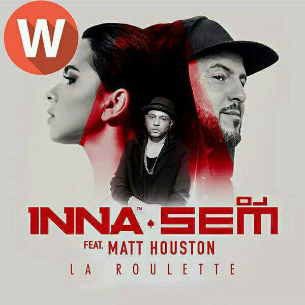 Download Music INNA ft DJ Sam– La Roulette