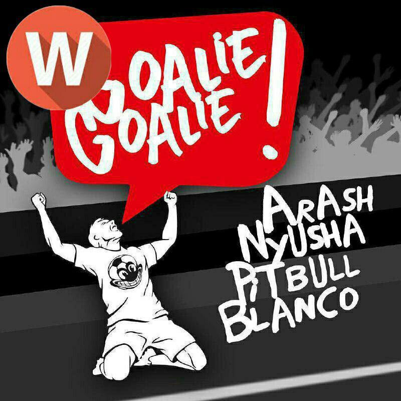 Download Music Arash Ft. Nyusha, Pitbull–Goalie Goalie