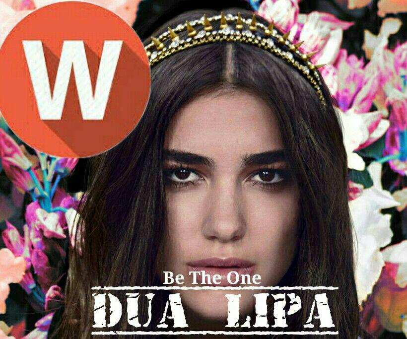 Download Music Dua Lipa – Be the One