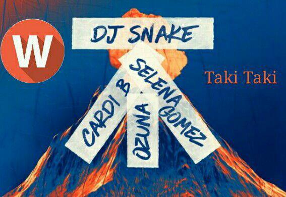 Download Music DJ Snake Ft Selena Gomez, Cardi B, Ozuna –  Taki Taki