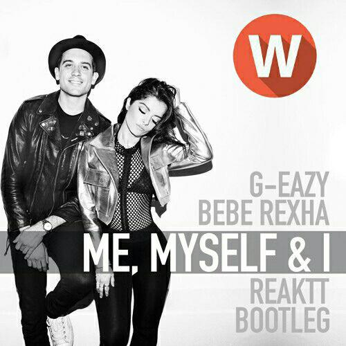 Download Music G-Eazy Ft Bebe Rexha – Me, Myself and I