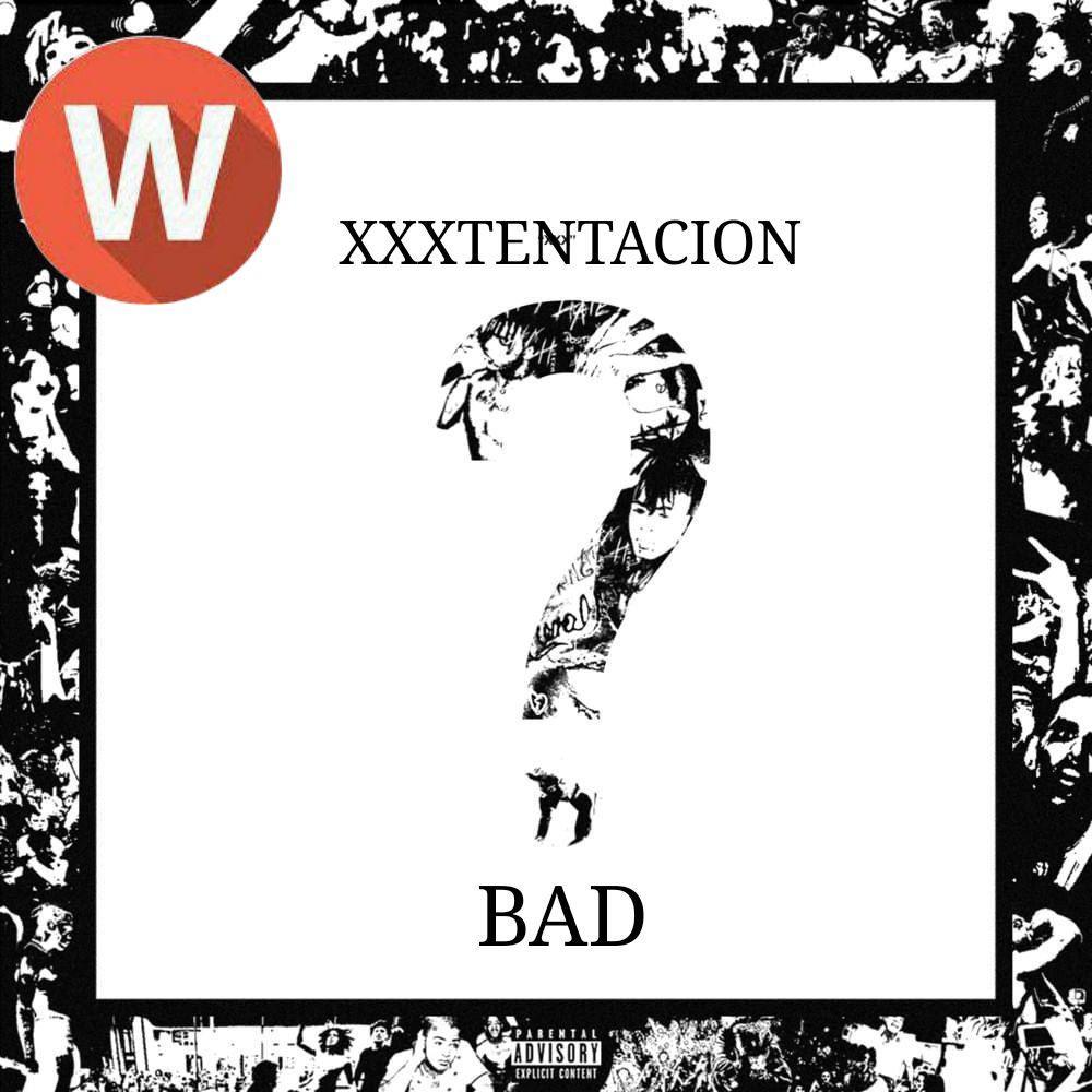 Download Music XXXTentacion – BAD